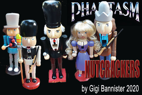 Phantasm Nutcrackers - VERY LIMITED STOCK!!!