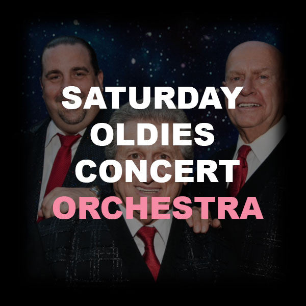 20 - SATURDAY OLDIES CONCERT - ORCHESTRA