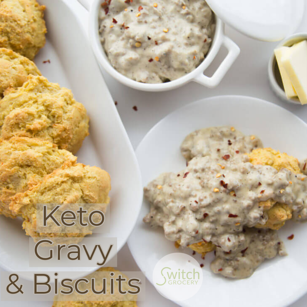 Low Carb, Keto Gravy & Biscuits