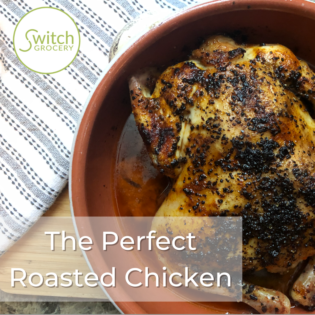 The Perfect (and Easiest) Roasted Chicken Recipe
