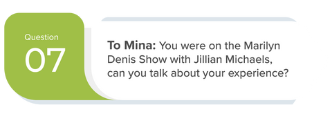 SwitchGrocery Keto Meetup Q7 - To Mina: You were on the Marilyn Denis Show with Jillian Michaels, can you talk about your experience?