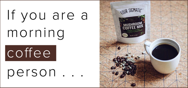 Morning coffee - Four Sigmatic Mushroom Coffee Mix with Green Coffee Bean Extract on SwitchGrocery Canada