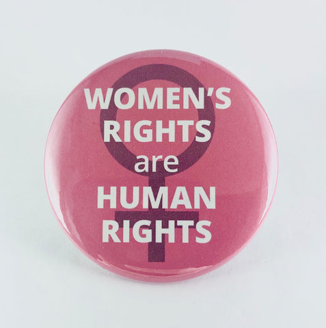 "Button: ""Women's Rights Are Human Rights"""