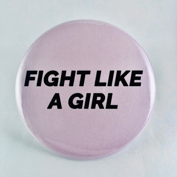 "Button: ""Fight Like a Girl:"" Pink Background"