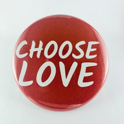 "Button: ""Choose Love"""