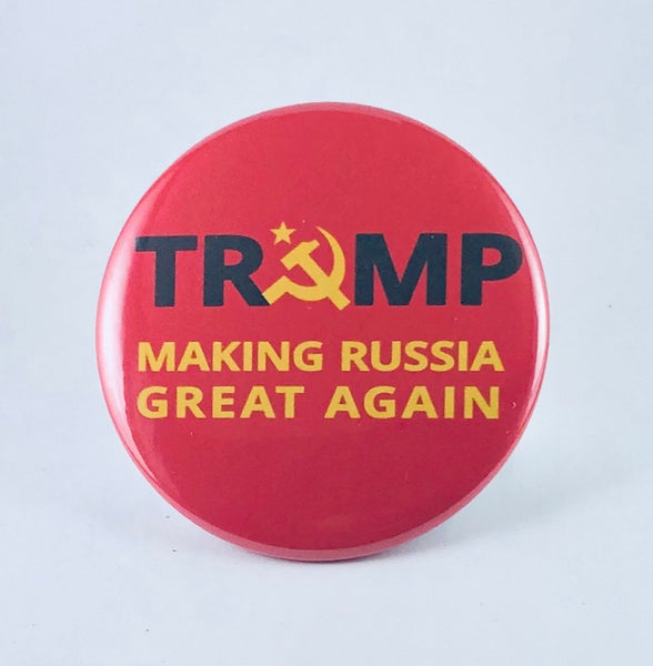 "Button: ""Trump: Making Russia Great Again"""