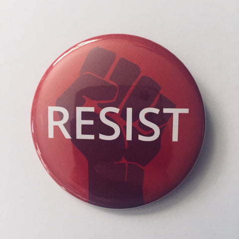 "Button: ""Resist:"" Fist on Red Background"