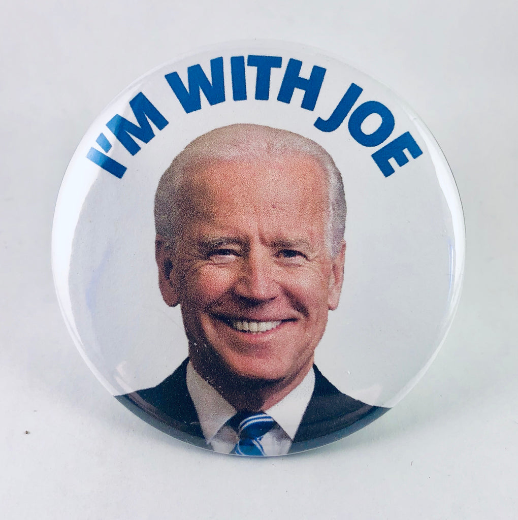 "Button: ""I'm With Joe:"" Joe Biden"