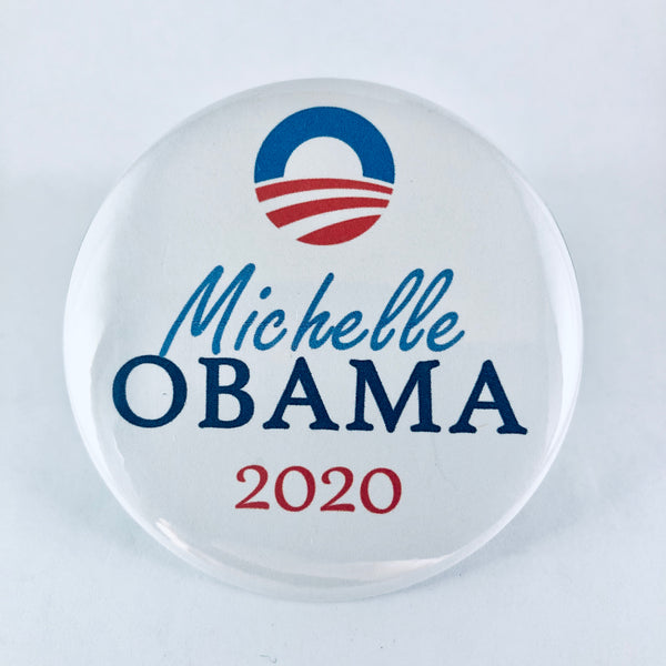 "Button: ""Michelle Obama 2020:"" Michelle Obama for President"