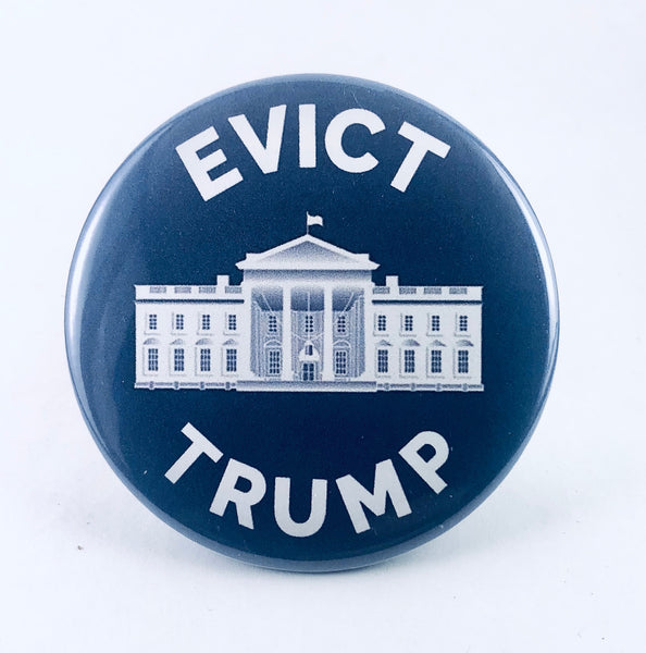 "Button: ""Evict Trump:"" White House Image"