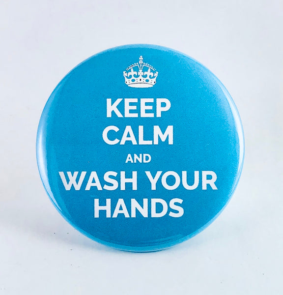 "Button: ""Keep Calm and Wash Your Hands"""
