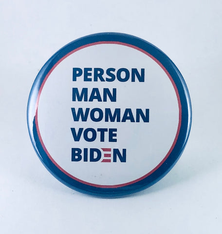 "Magnet: ""Person Man Woman Vote Biden"""