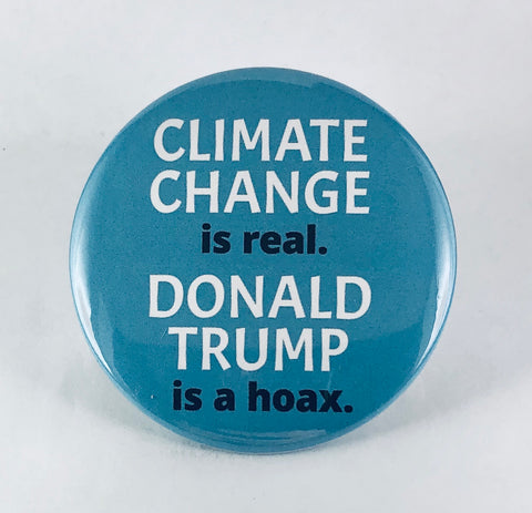 "Magnet: ""Climate Change Is Real. Donald Trump Is a Hoax."""