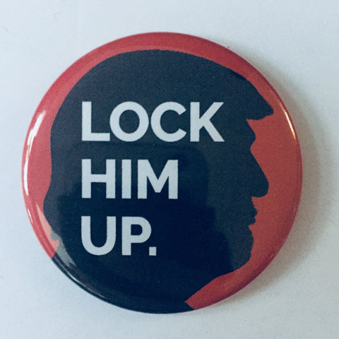 "Magnet: ""Lock Him Up:"" Donald Trump"