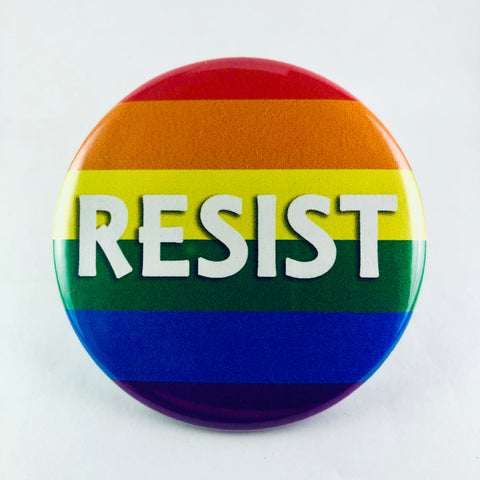 "Button: ""Resist:"" LGBT Rainbow Pride Flag Background"