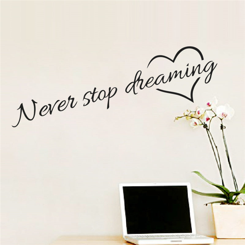 Never Stop Dreaming Wall Stickers