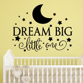 Dream Big Little One Nursery Kids Room Vinyl Wall Decal Sticker