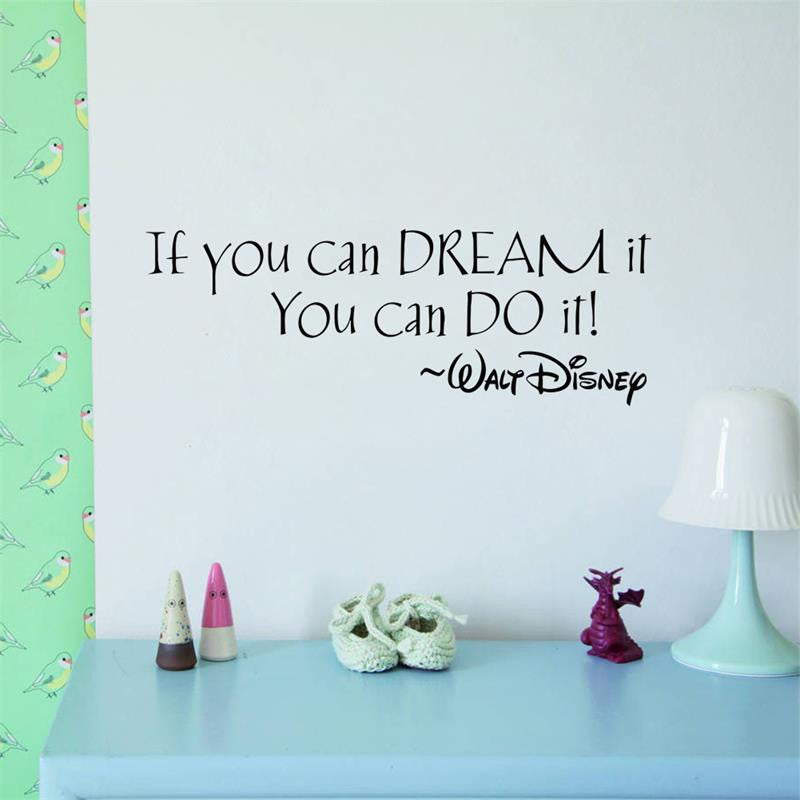 IF YOU CAN DREAM IT YOU CAN DO IT Inspiring Quotes Wall Stickers Home Decal