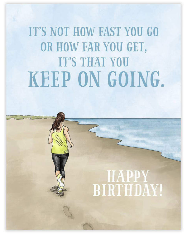 Keep Going Birthday Card