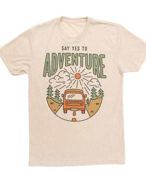 Say Yes to Adventure Unisex Tee