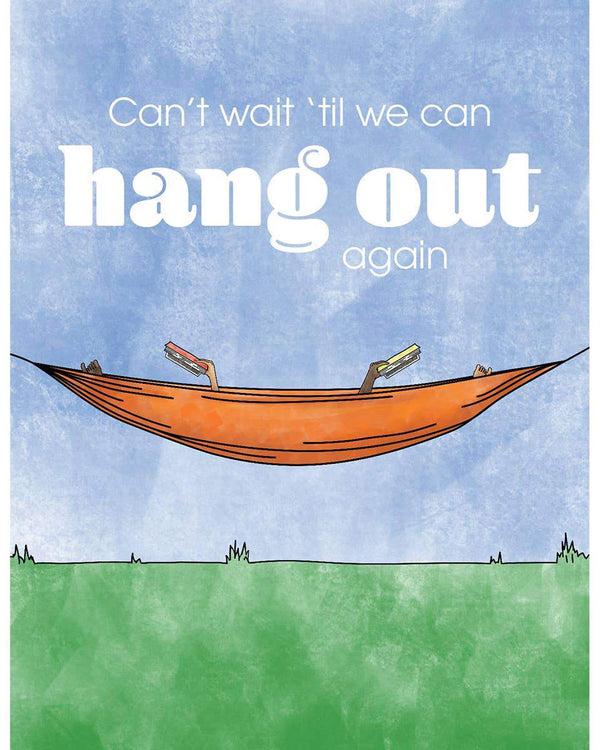 Can't Wait To Hang Out Card