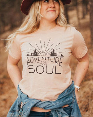 Let Adventure Fill Your Soul T-Shirt