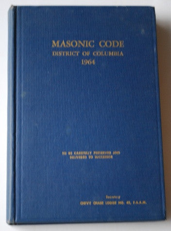Masonic Code of the District of Columbia 1964