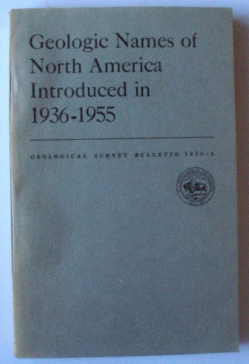 Geologic Names of North America Introduced in 1936-1955