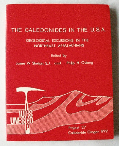 The Caledonides in the U.S.A. - Geological Excursions in the Northeast Appalachians