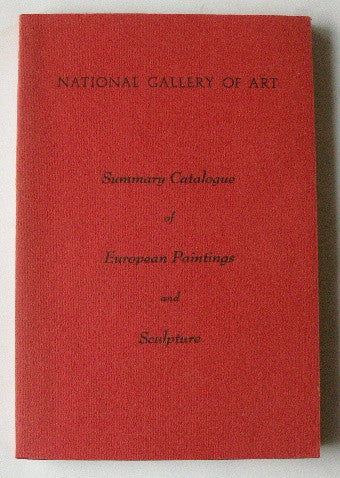 Summary Catalogue of European Paintings and Sculpture - National Gallery of Art