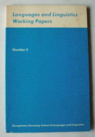 Languages and Linguistics Working Papers Number 3