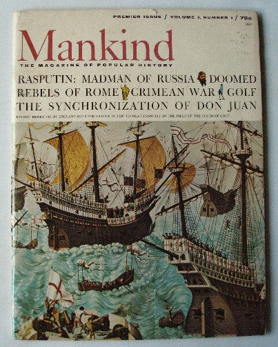 Mankind The Magazine of Popular History Premier Issue Volume 1, Number 1