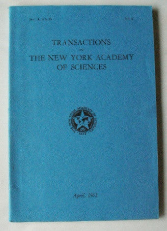 Transactions of The New York Academy of Sciences April 1962 Ser. II Vol. 24 No. 6 .