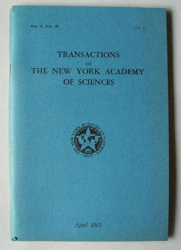Transactions of The New York Academy of Sciences April 1963