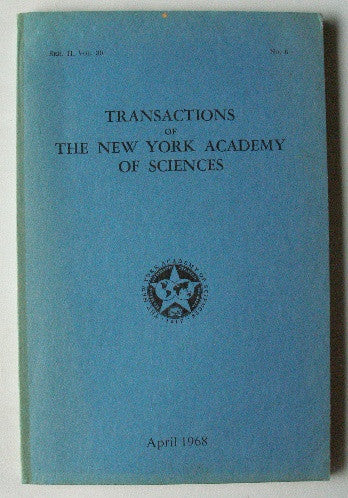 Transactions of The New York Academy of Sciences April 1968