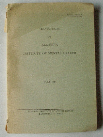 Transactions of All-India Institute of Mental Health - July 1964