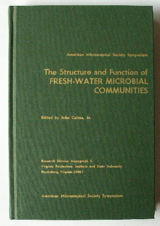 The Structure and Function of Fresh-Water Microbial Communities