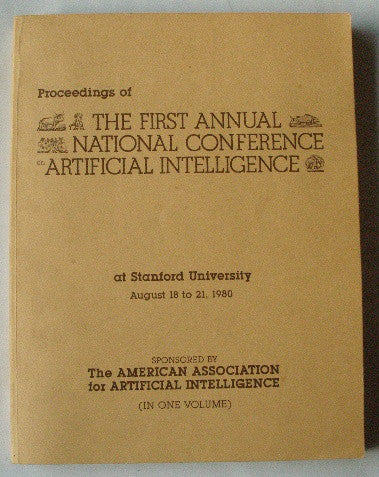 Proceedings of the First Annual National Conference on Artificial Intelligence