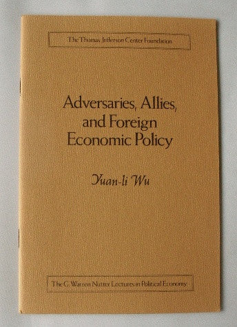 Adversaries, Allies, and Foreign Economic Policy
