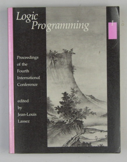 Logic Programming - Volume 1 - Proceedings of the Fourth International Conference