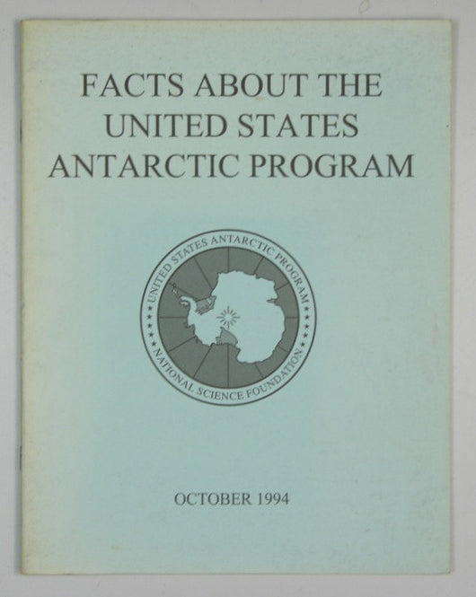 Facts About the United States Antarctic Program