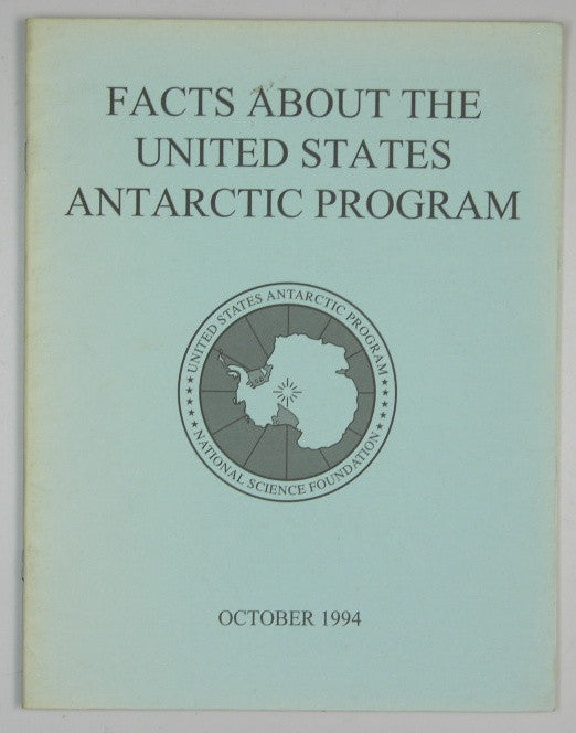 Facts About the United States Antarctic Program October 1994