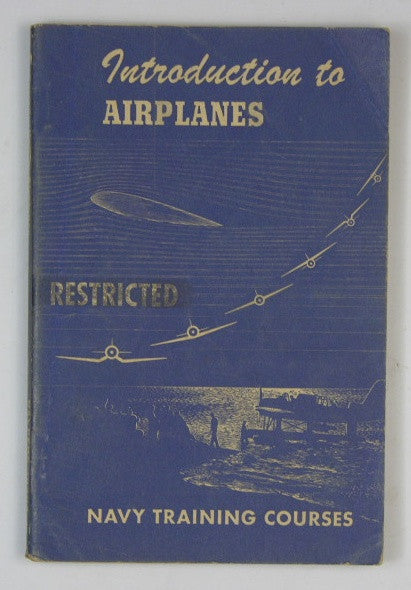 Introduction to Airplanes - Navy Training Courses - Restricted
