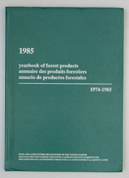 1985 Yearbook of Forest Products - Annuaire des Produits Forestiers - Anuario de Productos Forestales