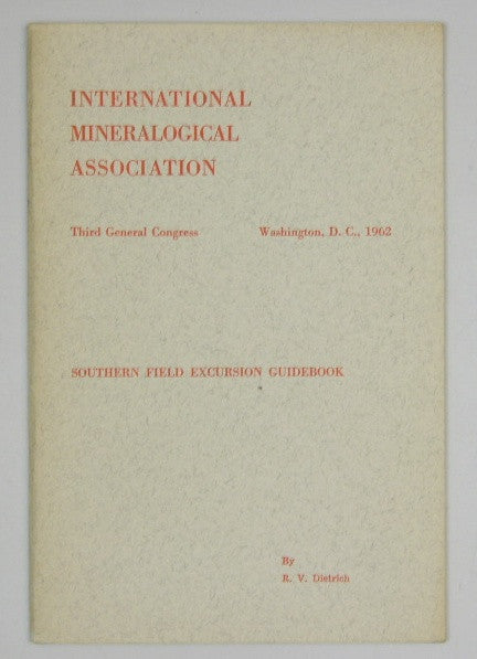 Southern Field Excursion Guidebook - Third General Congress International Mineralogical Association