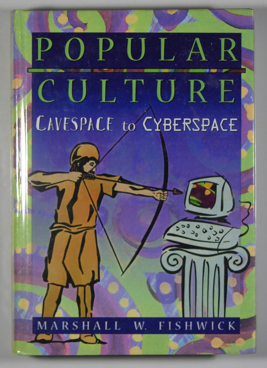 Popular Culture - Cavespace to Cyberspace