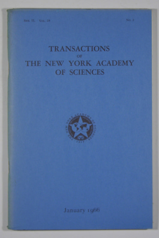 Transactions of the New York Academy of Sciences - (Series II, Volume 28, No. 3) Jan 1966