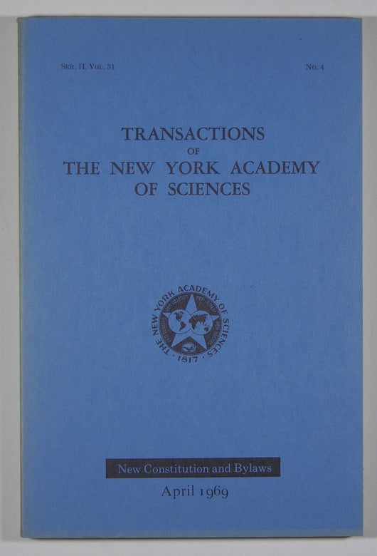 Transactions of the New York Academy of Sciences - (Series II, Volume 31, No. 4) April 1969