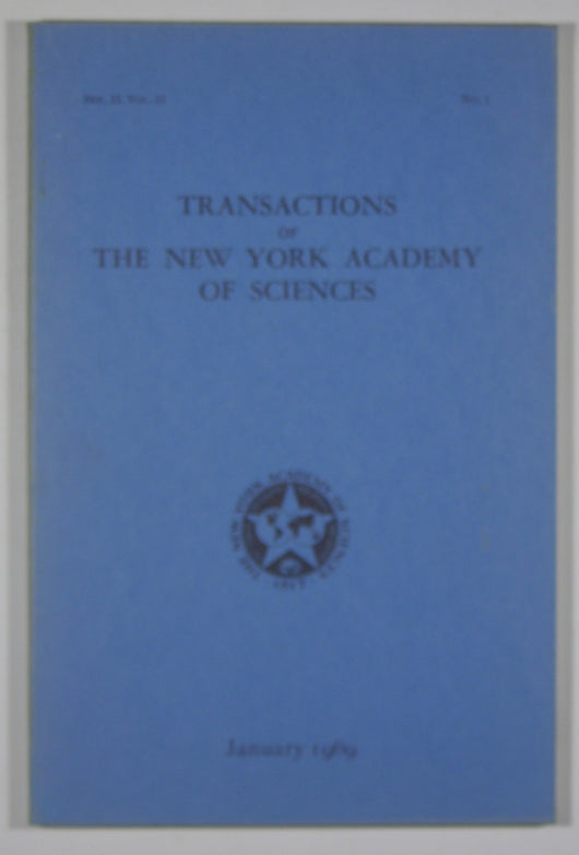 Transactions of the New York Academy of Sciences - (Series II, Volume 31, No. 1) Jan 1969
