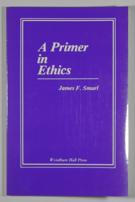 A Primer in Ethics